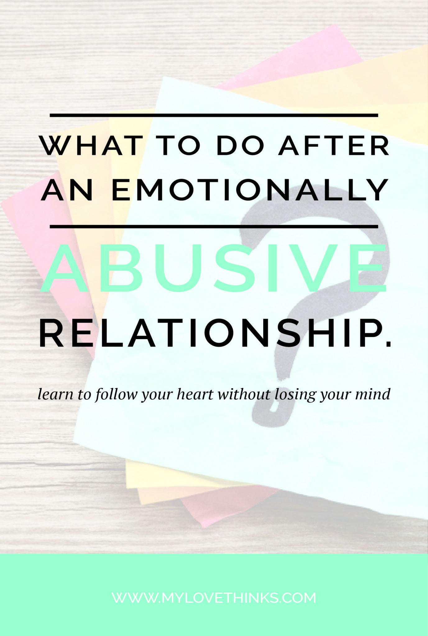what to do after an emotionally abusive relationship
