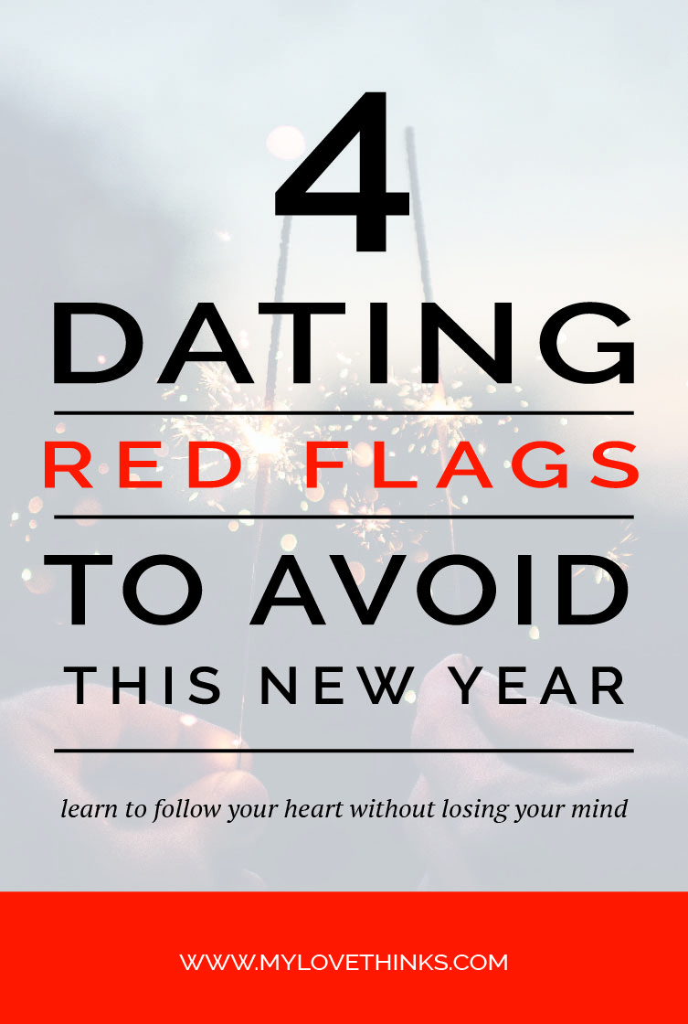 New dating relationship red flags
