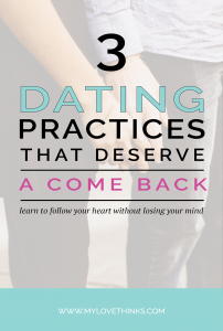 dating practices that deserve a come back