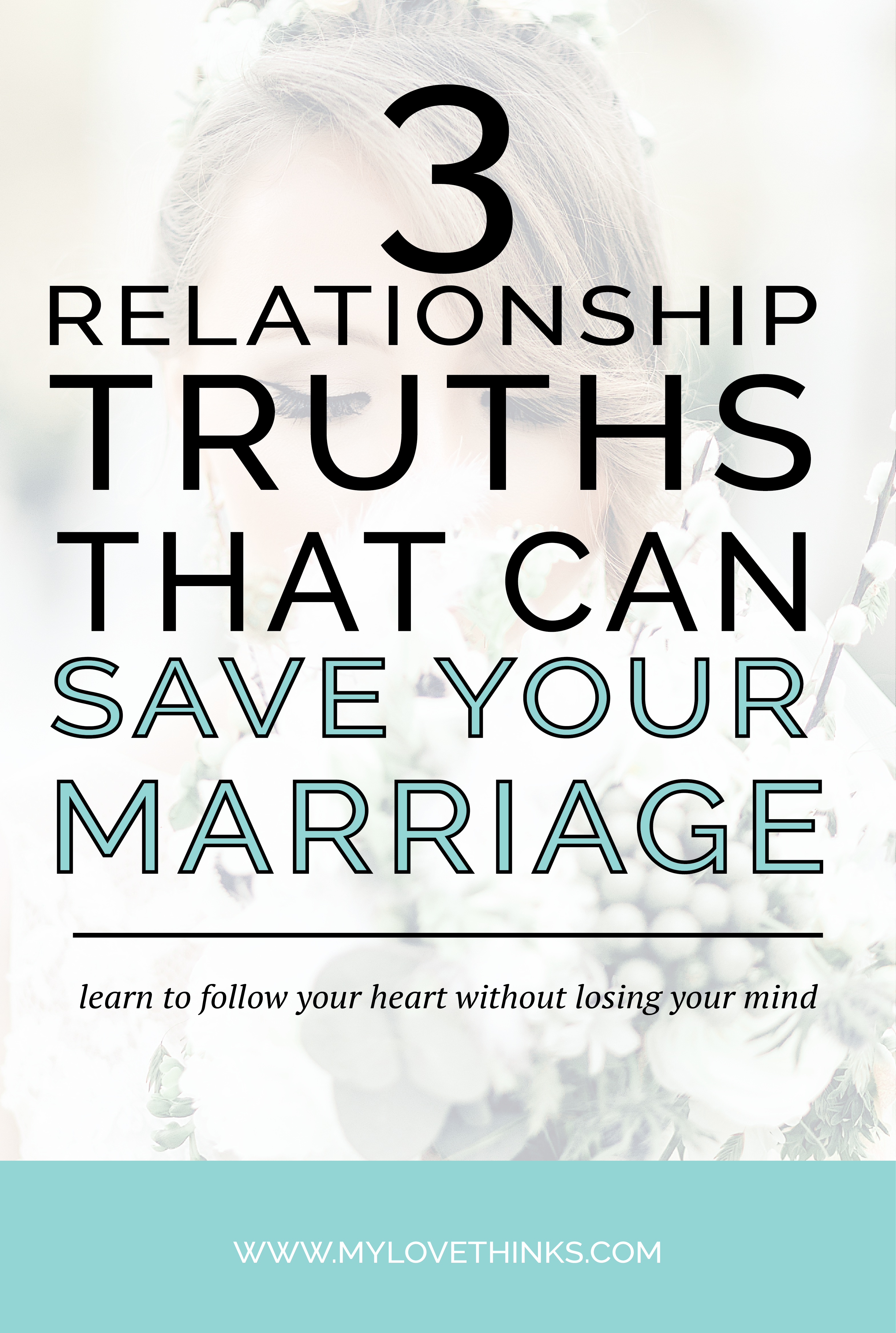 3 relationship truths that can save your marriage