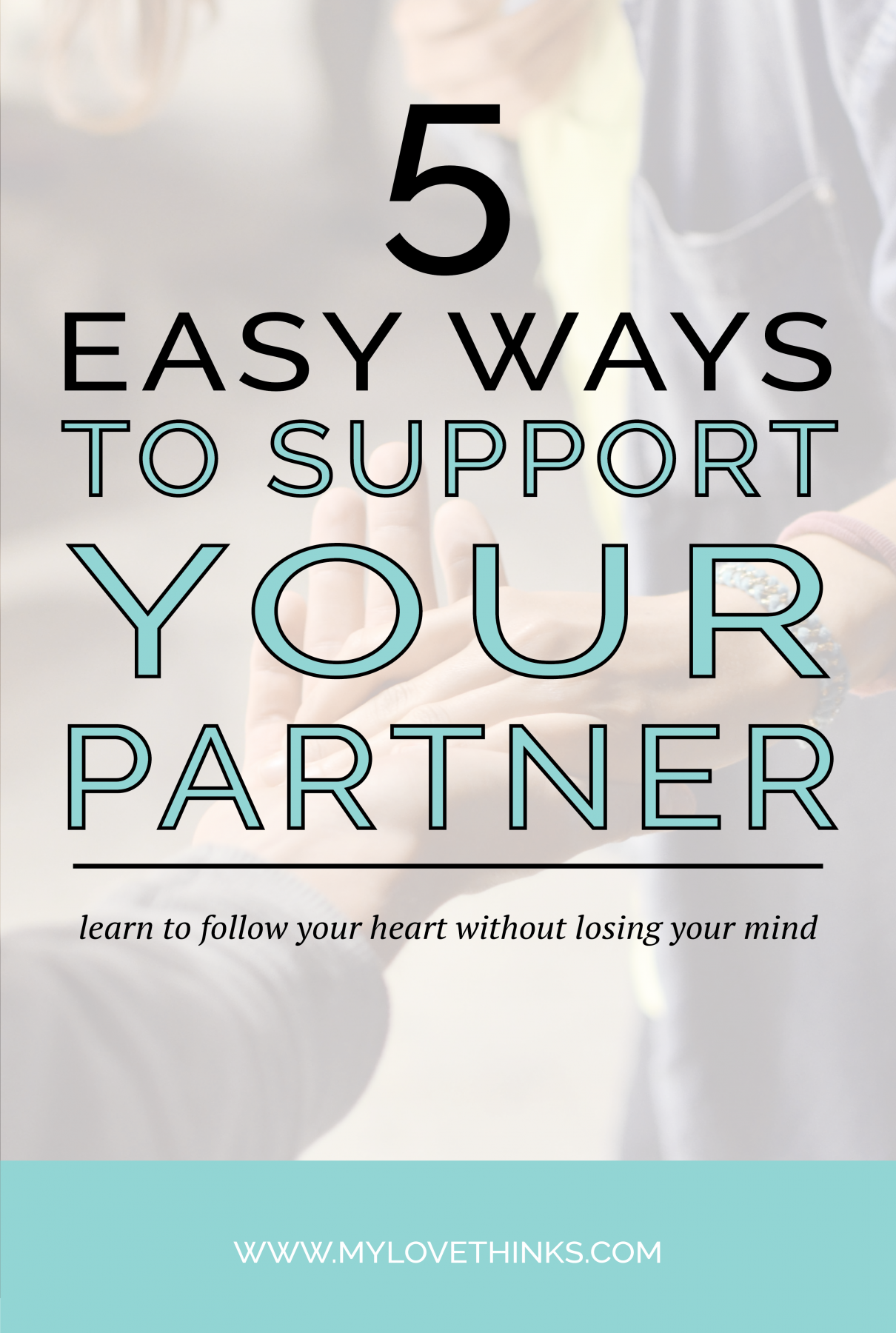 5 easy ways to support your partner